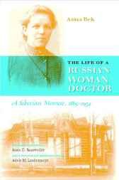 The Life of a Russian Woman Doctor by Anna Bek