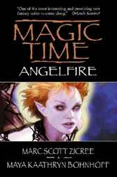 Magic Time - Angel Fire by Marc Zicree