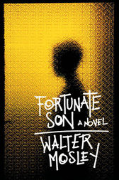 Fortunate Son by Walter Mosley