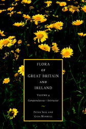 Flora of Great Britain and Ireland: Volume 4, Campanulaceae - Asteraceae by Peter Sell