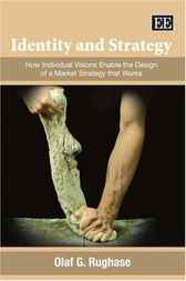 Identity and Strategy by Olaf G. Rughase