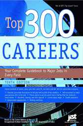 Top 300 Careers, 10th Edition by US Dept of Labor