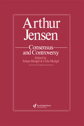 Arthur Jensen: Consensus And Controversy by Sohan Modgil
