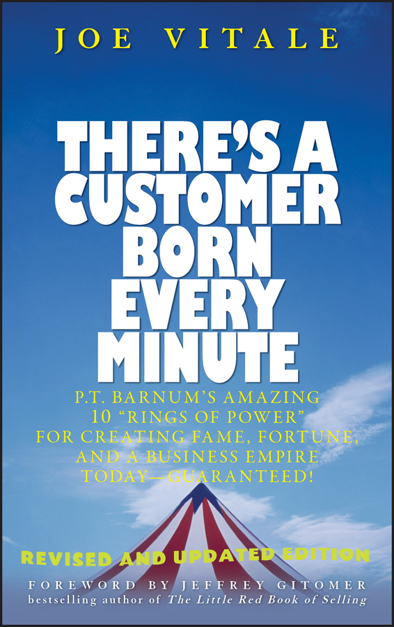 Download Ebook There's a Customer Born Every Minute by Joe Vitale Pdf