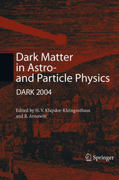 Dark Matter in Astro- and Particle Physics by Hans-Volker Klapdor-Kleingrothaus