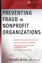 Preventing Fraud in Nonprofit Organizations by Edward J. McMillan