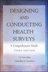 Designing and Conducting Health Surveys by Lu Ann Aday