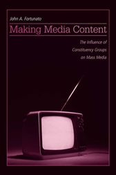 Making Media Content by John A. Fortunato