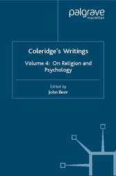 Colridge's Writing: Volume 4 on Religion and Psychology by S.T. Coleridge