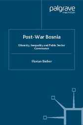 Post-War Bosnia by Florian Bieber