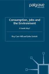 Consumption, Jobs and the Environment by Roy Carr-Hill