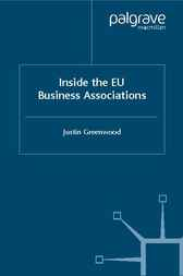 Inside the EU Business Associations by Justin Greenwood