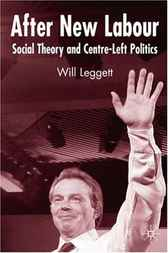 After New Labour by Will Leggett