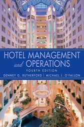 Hotel Management and Operations by Denney G. Rutherford
