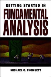 Getting Started in Fundamental Analysis by Michael C. Thomsett