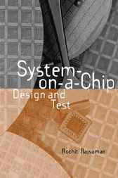 System-on-a-chip by Rochit Rajsuman