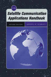 The Satellite Communication Applications Handbook by Bruce R. Elbert