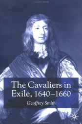 The Cavaliers in Exile by Geoffrey Smith