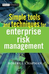 Simple Tools and Techniques for Enterprise Risk Management by Robert J. Chapman