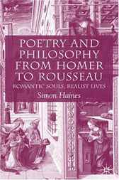 Poetry and Philosophy from Homer to Rousseau by Simon Haines