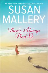 There's Always Plan B by Susan Mallery