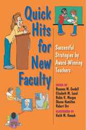 Quick Hits for New Faculty by Rosanne M. Cordell