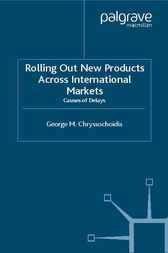 Rolling Out New Products Across International Markets by George Chryssochoidis