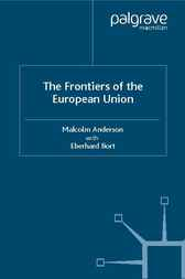 Frontiers of the European Union by Malcolm Anderson