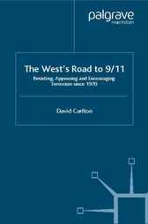 The West's Road to 9/11 by David Carlton