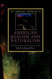 The Cambridge Companion to American Realism and Naturalism by Donald Pizer