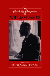 The Cambridge Companion to William James by Ruth Anna Putnam