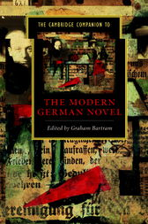 The Cambridge Companion to the Modern German Novel by Graham Bartram