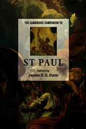 The Cambridge Companion to St Paul by James D. G. Dunn