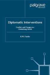 Diplomatic Interventions by Karin Fierke