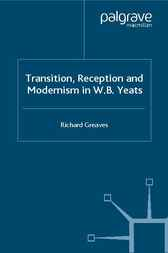 Transition, Reception and Modernism by Richard Greaves