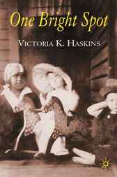One Bright Spot by Victoria Haskins