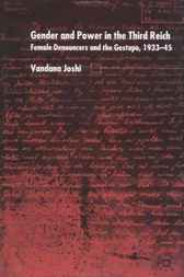 Gender and Power in the Third Reich by Vandana Joshi