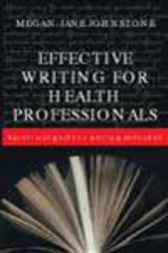Effective Writing for Health Professionals by Megan-Jane Johnstone