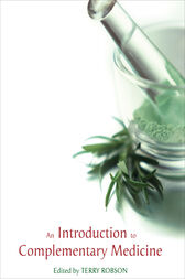 Introduction to Complementary Medicine by Terry Robson