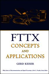 FTTX Concepts and Applications by Gerd Keiser