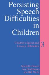 Persisting Speech Difficulties in Children by Michelle Pascoe
