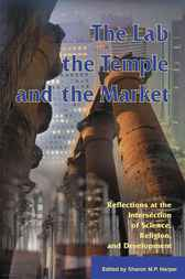 The Lab, the Temple, and the Market by Sharon M.P. Harper