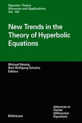 New Trends in the Theory of Hyperbolic Equations by Michael Reissig