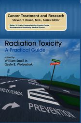 Radiation Toxicity: A Practical Medical Guide by William Small