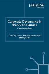 Corporate Governance in the US and Europe by Geoffrey Owen