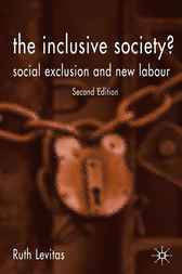 The Inclusive Society? by Ruth Levitas