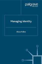 Managing Identity by Alison Pullen