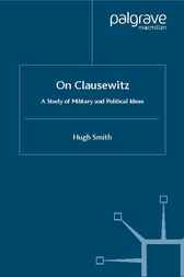 On Clausewitz by Hugh Smith