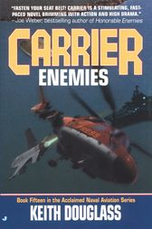 Carrier 15: Enemies by Keith Douglass