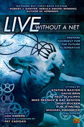 Live Without a Net by Lou Anders